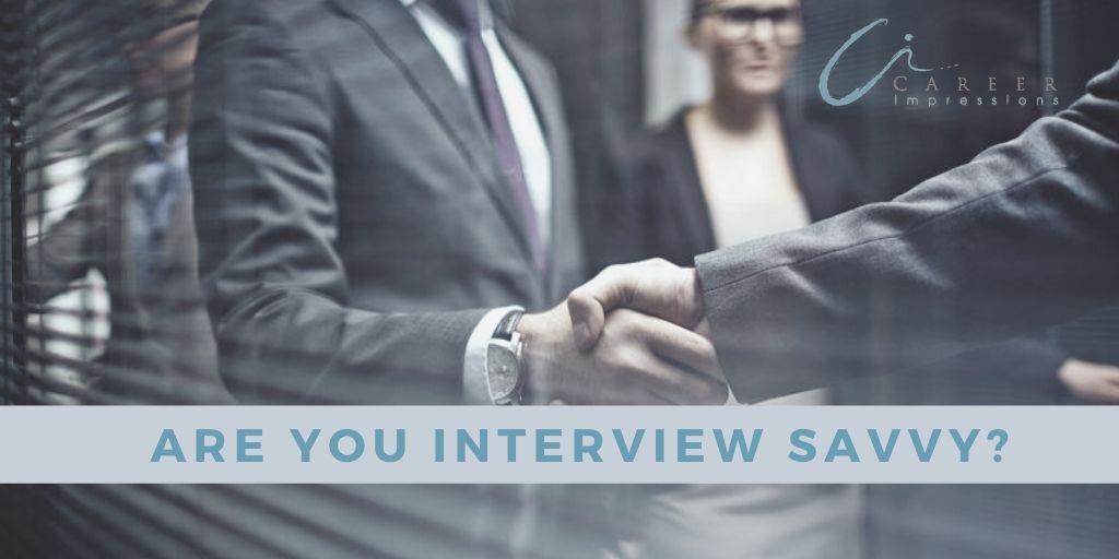 Interview savvy