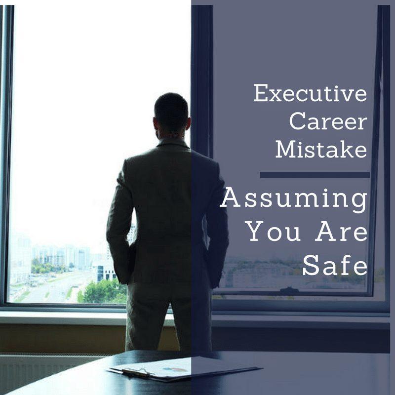 Executive Career Mistake