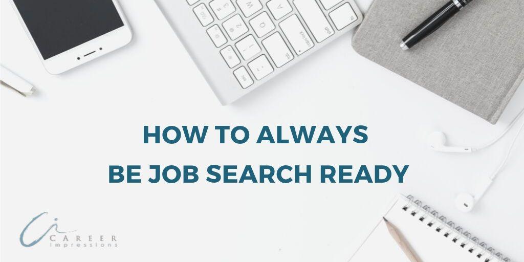 Be Job Search Ready