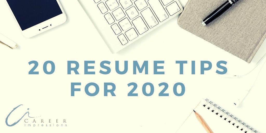 20 Resume Tips for 2020