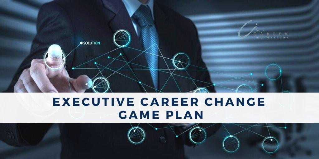 Career change game plan