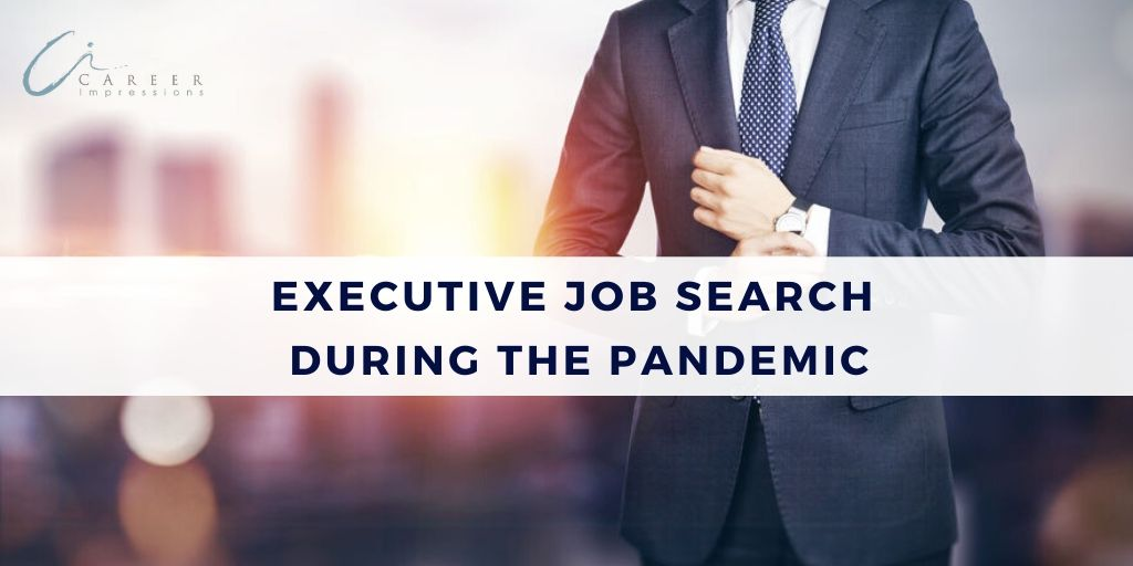Executive Job Search During Pandemic