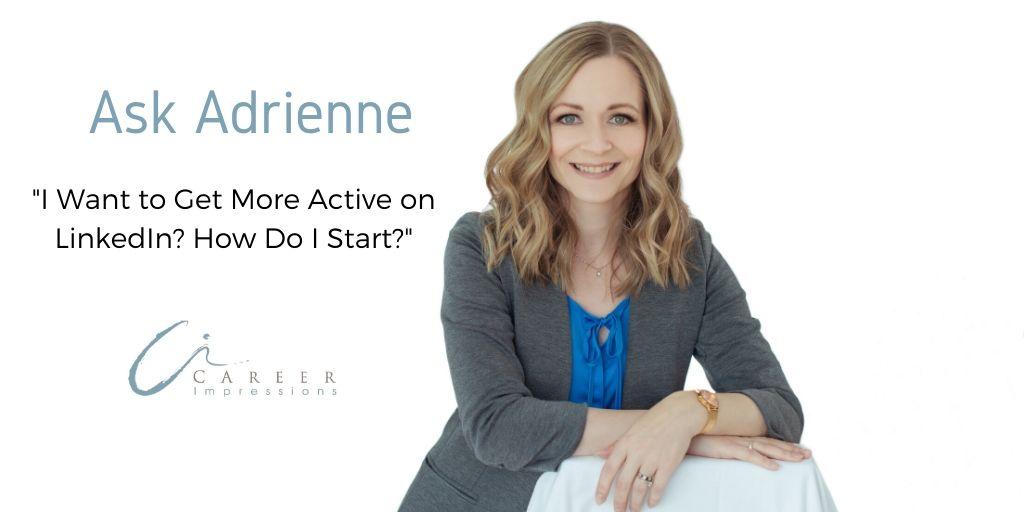 Ask Adrienne-LinkedIn