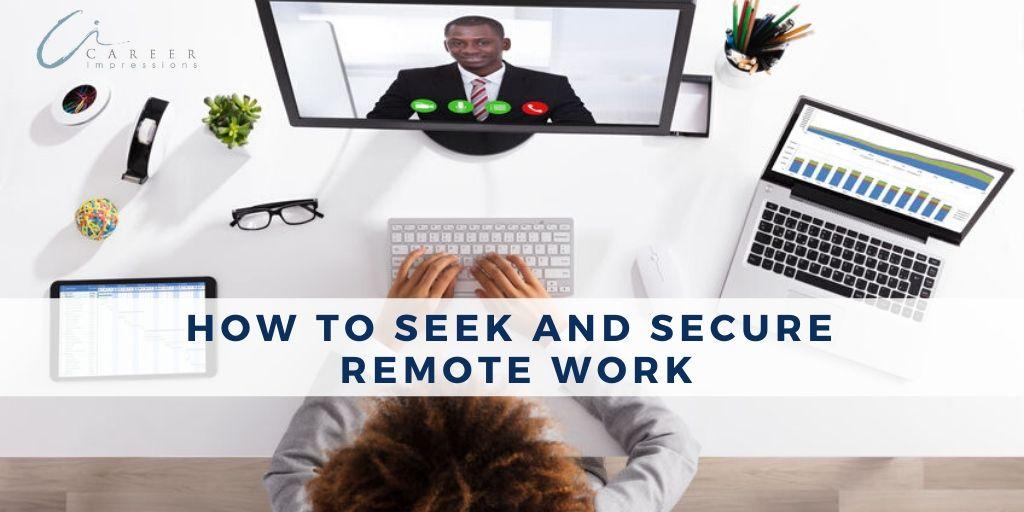 Seek and secure remote work