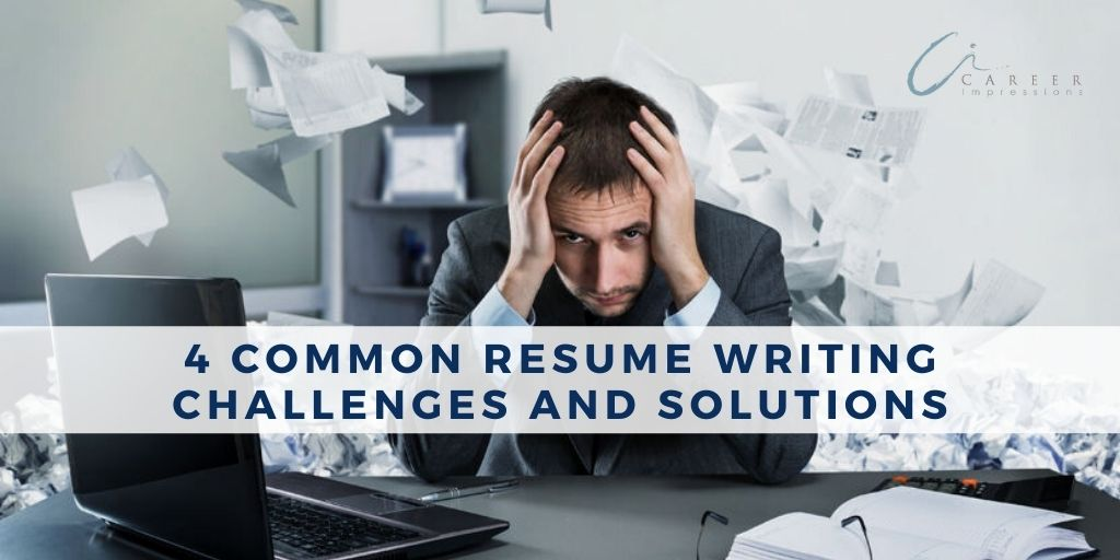 4 Common Resume Writing Challenges