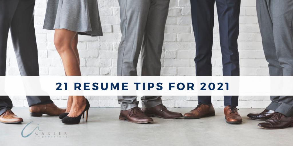 21 Resume Tips for 2021