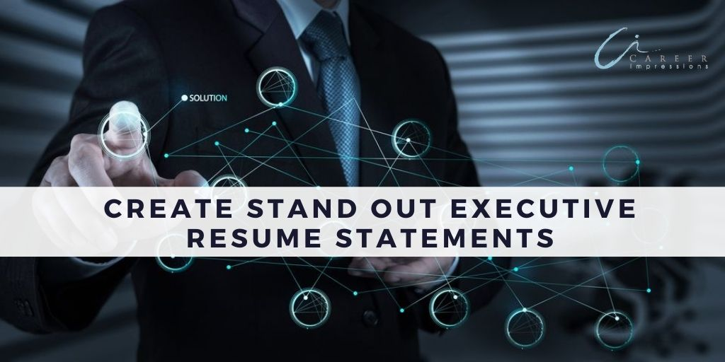 Stand out executive statements