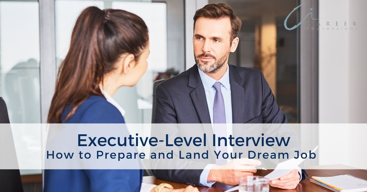 Executive-Level Interview Career Impressions_ (002)